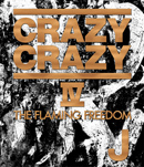 CRAZY CRAZY IV -THE FLAMING FREEDOM- Blu-ray