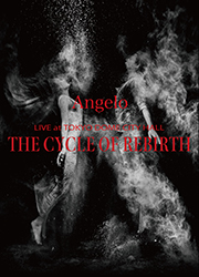 【Blu-ray】Angelo LIVE at TOKYO DOME CITY HALL「THE CYCLE OF REBIRTH」