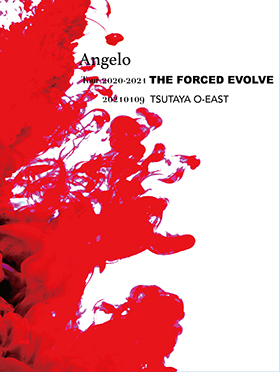 LIVE Blu-ray Angelo Tour 2020-2021「THE FORCED EVOLVE」